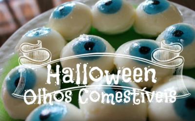 HALLOWEEN – Receita de Olhos Comestíveis