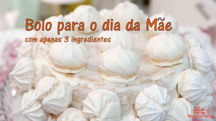 BOLO DIA DA MÃE COM APENAS 3 INGREDIENTES- PASSATEMPO MÊS DAS MÃES